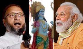 Ram Mandir latest Update: असदुद्दीन ओवैसी – PM का भूमि पूजन में शामिल होना होगा संवैधानिक शपथ का उल्लंघन